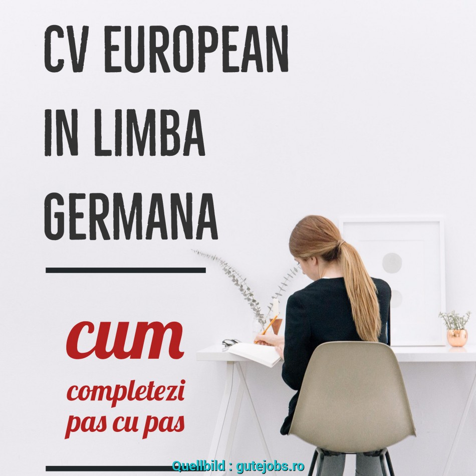 Gut CV European In Germana: Ghid De Completare, Cu,, Gutejobs.Ro, Cv Europass Germana Download
